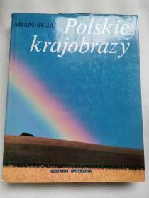 POLSKIE KRAJOBRAZY(精装16开) 波兰乡村   彩色摄影画册