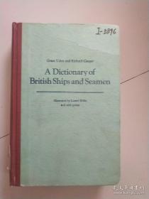 A Dictionary of British Ships and Seamen英国舰船词典(英文版)