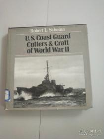 U.S.Coast Guard Cutters & Craft of World War ll第二次世界大战美国海岸警卫队快艇与舰艇(现货)