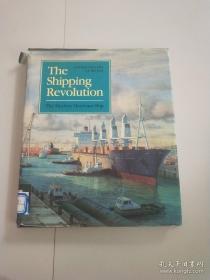 The Shipping Revolution: The Modern Merchant Ship (Conways History of the Ship)-航运革命:现代商船(康威船舶史)现货