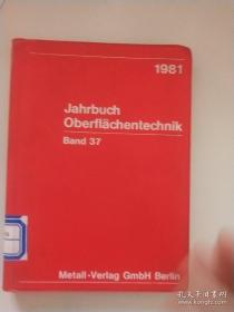 Jahrbuch Oberflachentechnik表面处理技术年鉴 37卷(德文版)