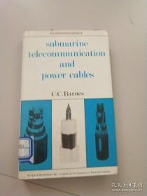 Submarine telecommunication and Power Cables海底电讯和电缆电缆