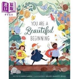 原版全新Kelsey Garrity-Riley:You Are A Beautiful Beginning 你是一个美丽的开始 英文原版 精品绘本 3-6岁 自我认知