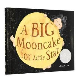 【预订】19年凯迪克银奖A Big Moon cake for Little Star给小星星一个大月饼