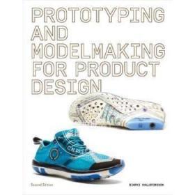现货 英文原版 产品设计原型和模型制作Prototyping and Modelmaking for Product Design : Second Edition