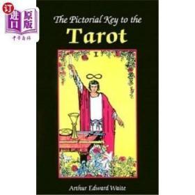【中商海外直订】The Pictorial Key to the Tarot: Being Fragments of a Secret Tradition Under the Veil of D...
