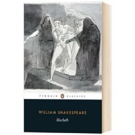 全新正版原版 麦克白 英文原版 Macbeth 莎士比亚四大悲剧之一 Penguin classics 企鹅经典 Shakespeare 英文版进口英语经典名著书籍