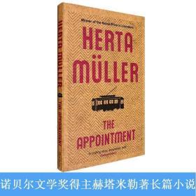 现货英文原版赫塔米勒The Appointment约会预约Herta Muller诺贝尔文学奖获奖作者小说