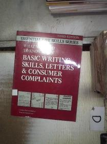 WHAT YOU NEED TO KNOW ABOUT BASIC WRITING SKILLS LETTERS CONSUMER COMPLAINTS 关于消费者投诉信的基本写作技巧(017) /不祥 不祥