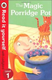 The Magic Porridge Pot (Read it Yourself with Ladybird, Level 1)