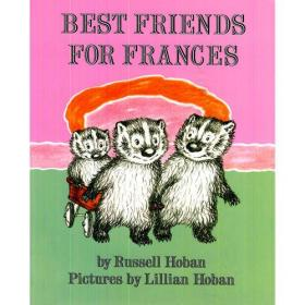 Best Friends for Frances 弗朗斯的好朋友(I Can Read, Level2)