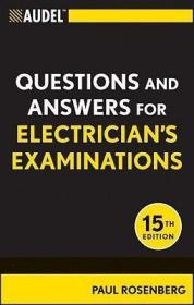 Audel Questions and Answers for Electrician's Examinations (Audel Technical Trades Series)