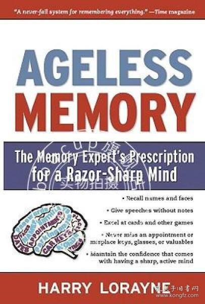 AgelessMemory:TheMemoryExpert'sPrescriptionforaRazor-SharpMind