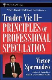 Trader Vic II:Principles of Professional Speculation