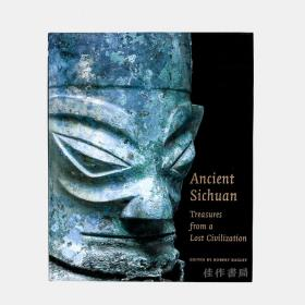 Ancient Sichuan: Treasures From A Lost Civilization 古四川:失落文明的瑰宝