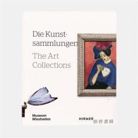 The Art Collections: Museum Wiesbaden 艺术收藏:威斯巴登博物馆