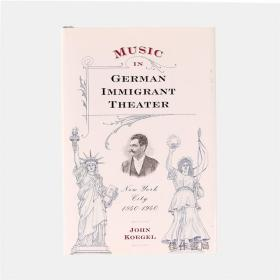 Music In German Immigrant Theater[HB]