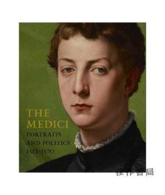 《大都会特展》The Medici: Portraits and Politics  1512-1570/美第奇家族:肖像与政治(1512-1570)