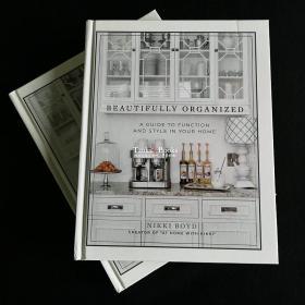 Beautifully Organized 家居收纳与摆设:家庭功能和风格指南