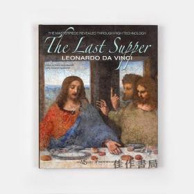 The Last Supper: Leonardo Da Vinci 达芬奇《最后的晚餐》高清细节/原版画册