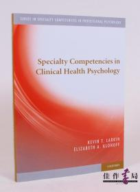 Specialty Competencies in Clinical Health Psychology 心理学