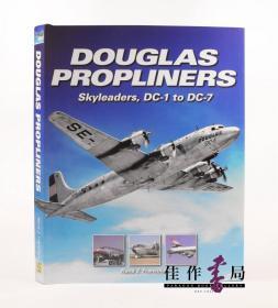 Douglas Propliners:Skyleaders DC-1 to DC-7 道格拉斯