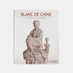 二手Blanc De Chine: Porcelain From Dehua 德化白瓷