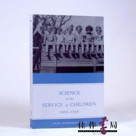 Science In The Service Of Children  1893-1935 儿童服务的科学