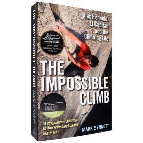 现货英文原版The Impossible Climb不可能的攀登Alex Honnold