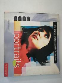 Portraits: The Digital Photographers Handbook数码摄影师手册 肖像 全英文