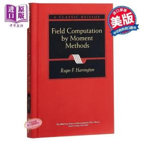 计算电磁场的矩量法 英文原版 Field Computation By Moment Meth