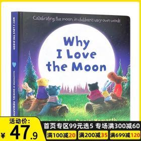 正版全新Why I Love The Moon 为什么我爱月亮 英文原版