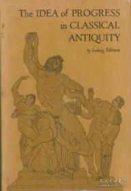 The Idea Of Progress In Classical Antiquity