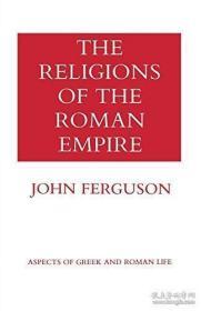 The Religions Of The Roman Empire