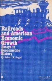Railroads And American Economic Growth