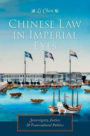Chinese Law in Imperial Eyes: