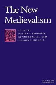 The New Medievalism