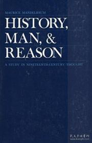 History, Man And Reason