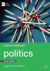 Politics 4th Revised edition by Heywood, Andrew (2013) Paperback
