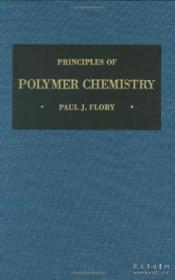 Principles Of Polymer Chemistry (george Fisher Baker Non-resident Lec)