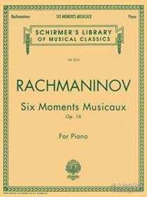 Sergei Rachmaninov: Six Moments Musicaux Op.16