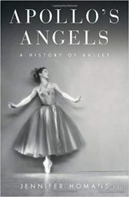 Apollo's Angels:A History of Ballet