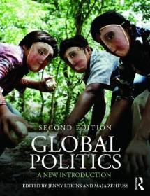 【英文原版】Global Politics: A New Introduction SECOND EDITION 全球政治新导论 第二版