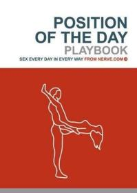 Position Of The Day Playbook:Sex Every Day In Every Way