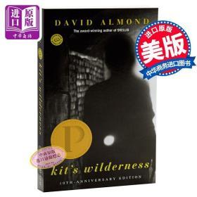 【原版】英文原版 Kit's Wilderness 旷野迷踪 普林兹文学奖作品 死亡与爱主题 大卫阿尔蒙德 少年小说 儿童文学小说