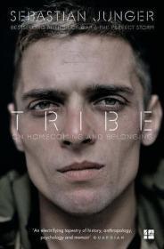 【原版】部落:回家与归属 英文原版 Tribe : On Homecoming and Belonging Sebastian Junger