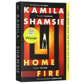 【原版】家园之火 英文原版 Home Fire我们时代的故事 布克奖长名单 2018英国女性小说奖 柯思达小说奖 畅销书小说
