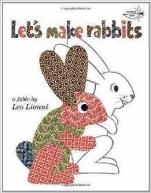 【原版】英文原版 Let's Make Rabbits 让我们做兔子 Leo Lionni 进口童书 凯迪克得主Leo Lionn李欧李奥尼作品 绘本