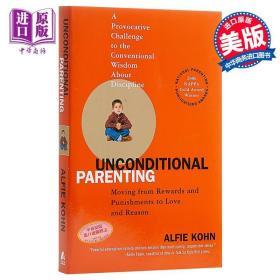 【原版】无条件的育儿:奖励 英文原版 Unconditional Parenting