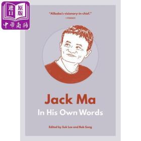 Jack Ma: In His Own Words 英文原版 马云——用他自己的话来说 商业理论 经济管理【原版】